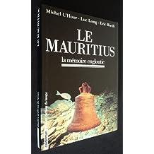 Le Mauritius : La mémoire engloutie