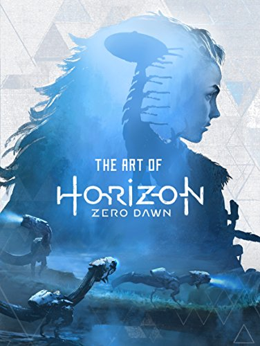 The Art Of Horizon Zero Dawn por Paul Davies
