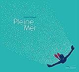 vignette de 'Pleine mer (Guilloppé, Antoine)'