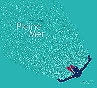 Pleine Mer par Antoine Guilloppé