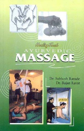 Healing Touch: Ayurvedic Massage (Ayurvijnan Studies)