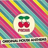 Pacha Original House Anthems (Continuous Mix 1)