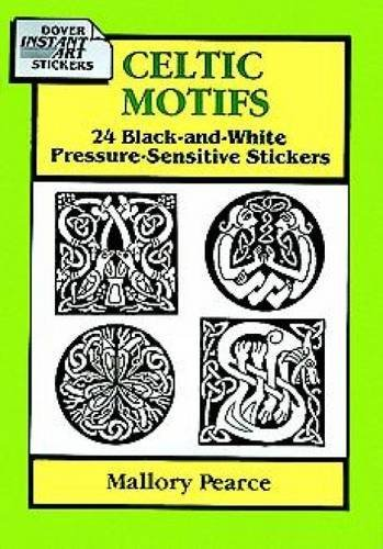 Celtic Motifs: 24 Black-and-White Pressure-Sensitive Stickers (Dover Pictorial Archive) by Mallory Pearce (1995-02-28)