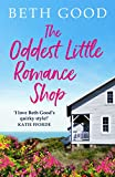 The Oddest Little Romance Shop: A feel-good summer read!