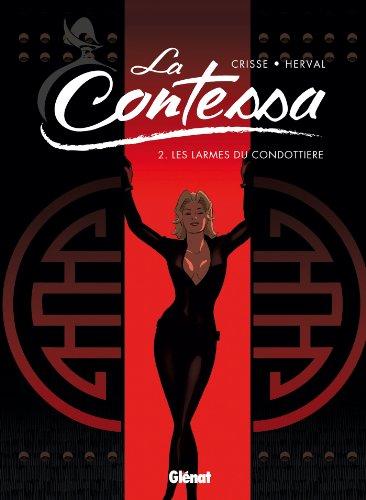 La Contessa - Tome 02: Les larmes du condottiere