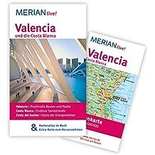 Valencia und die Costa Blanca: MERIAN live! - Mit Kartenatlas im Buch und Extra-Karte zum Herausnehmen