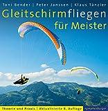 Produkt-Bild: Gleitschirmfliegen für Meister: Theorie und Praxis