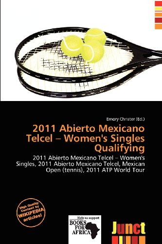 2011-abierto-mexicano-telcel-womens-singles-qualifying