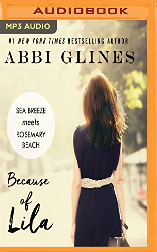 Because of Lila (Sea Breeze Meets Rosemary Beach)