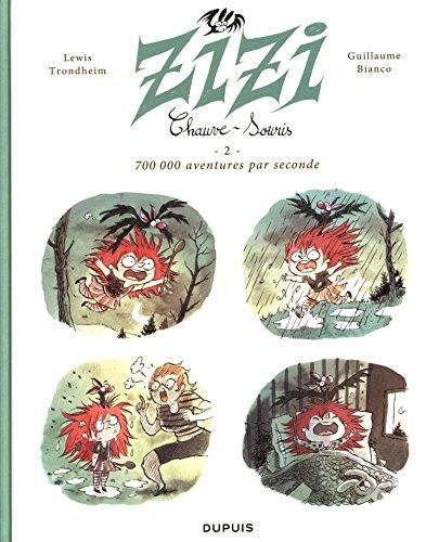 Zizi chauve-souris - tome 2-700 000 aventures par seconde