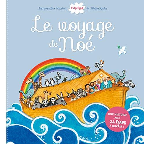 Le voyage de Noé par Maïte Roche