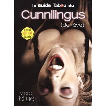 Le guide tabou du cunnilingus (de rêve)