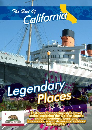 The Best of California  Legendary Places -