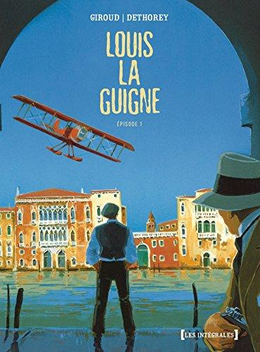 Louis la Guigne - Intégrale: Épisode 1