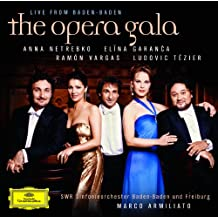 """The Opera Gala - Live from Baden-Baden"""