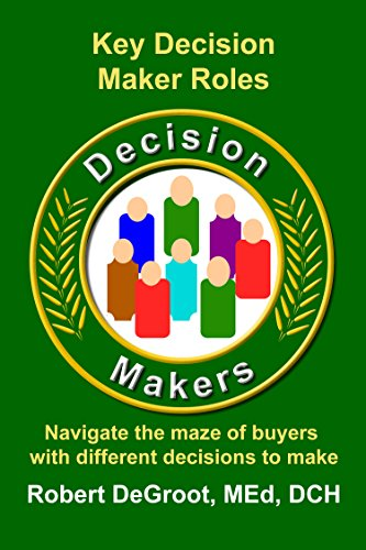 Key Decision Maker Roles: Navigating the Maze (Sales Prospecting Book 3) (English Edition)