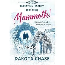 Mammoth! (Repeating History Book 3) (English Edition)