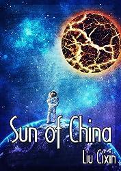 Sun of China (Short Stories by Liu Cixin Book 5)