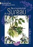 Sous la protection du Sureau - Vol. 2