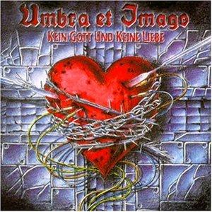 kein gott und keine liebe cdsingle by umbra et imago (1998-02-04)