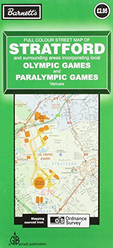 Stratford Olympic Games Venues: And Paralympic Games