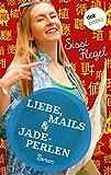 Liebe, Mails & Jadeperlen: Zweiter Roman der Mimi-Reihe (Freche Mädchen – freche Bücher! 50057) (German Edition)