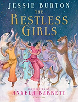 The Restless Girls: A dazzling, feminist fairytale from the bestselling author of The Miniaturist by [Burton, Jessie]