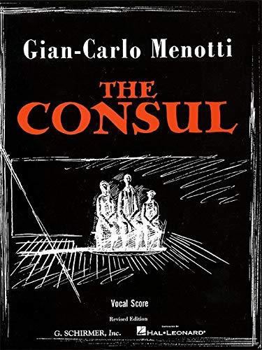 Gian-Carlo Menotti : le Consul (score vocal). Partitions pour Opéra