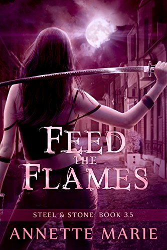 Feed the Flames (Steel & Stone) (English Edition)