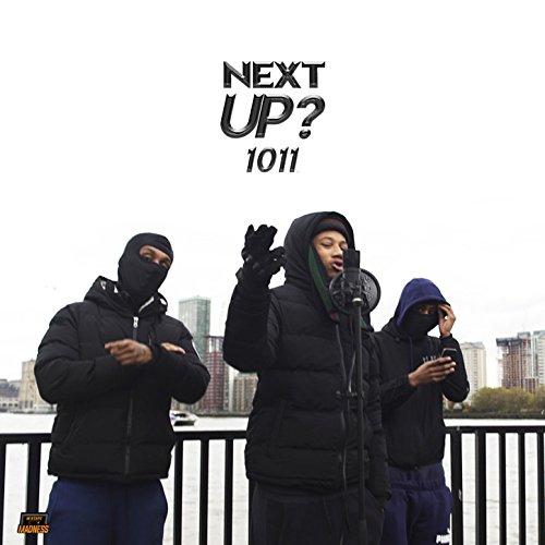 Next Up [Explicit] (Part 1)