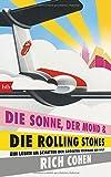 Image de DIE SONNE, DER MOND & DIE ROLLING STONES: Ein Leben im Schatten der größten Rockband der Welt