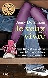Telecharger Livres Je veux vivre (PDF,EPUB,MOBI) gratuits en Francaise