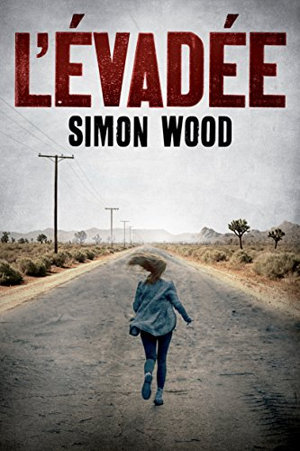 L'évadée par Simon Wood