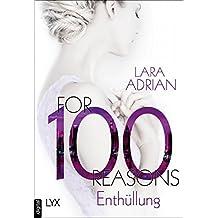 For 100 Reasons - Enthüllung (Die 100-Reihe 3)