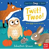 Can You Say it Too? Twit Twoo