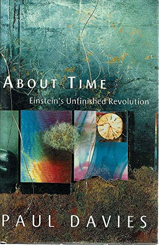 About Time: Einstein's Unfinished Revolution por P. C. W. Davies
