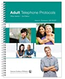 Adult Telephone Protocols: Office Version