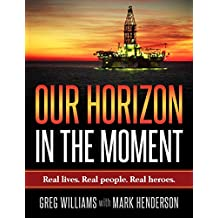 Our Horizon: In The Moment (English Edition)