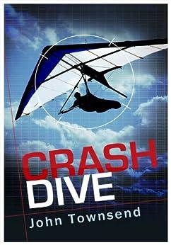 Crash Dive by [Townsend, John]