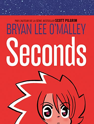 Seconds - tome 0 - Seconds