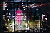 Klimagarten 2085: Handbuch für ein öffentliches Experiment -