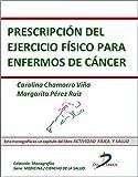 Prescripción del ejercicio físico para enfermos con cáncer (Capítulo del libro Actividad física y salud): 1