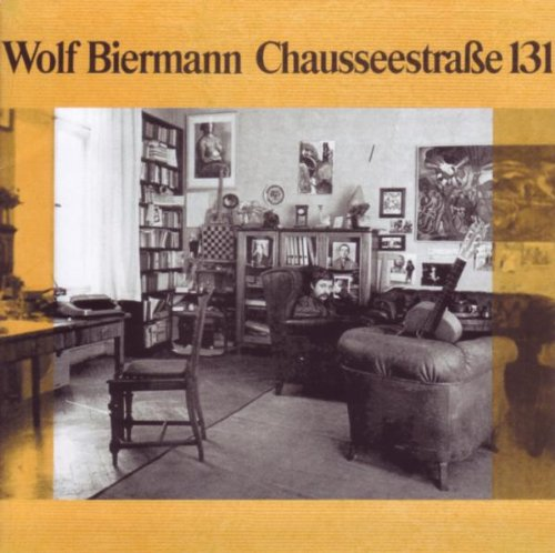 Wolf Biermann: Chausseestraße 131 (Audio CD)