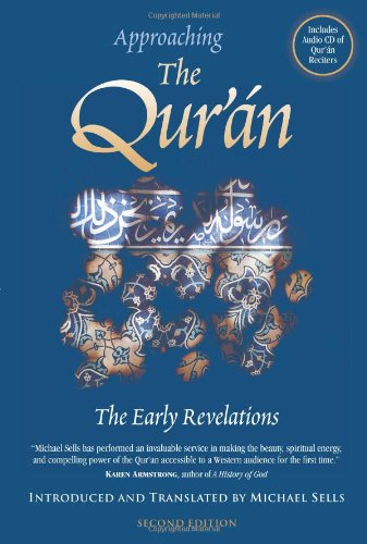 Approaching the Qur'an: The Early Revelations with CD (Audio): The Early Revalations