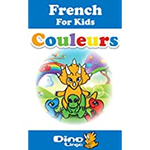 French for Kids - Colors Storybook: French language lessons for children (French Edition)