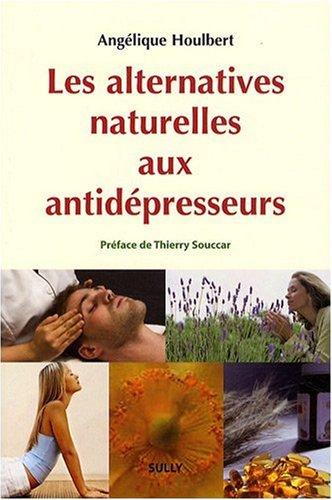 Les alternatives naturelles aux antidépresseurs