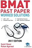 BMAT Past Paper Worked Solutions: 2003 - 2013, Fully worked answers to 600+ Questions, Detailed Essay Plans, BioMedical Admissions Test Book: Fully ... question + Essay 2017 Edition UniAdmissions