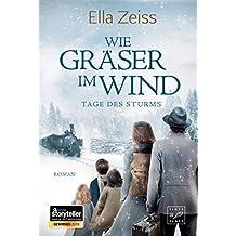 Wie Gräser im Wind (Tage des Sturms 1)