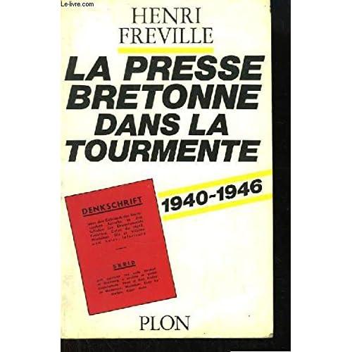 La presse bretonne dans la tourmente / 1940-1946