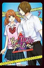 Be-twin you & me 07 de Saki Aikawa
